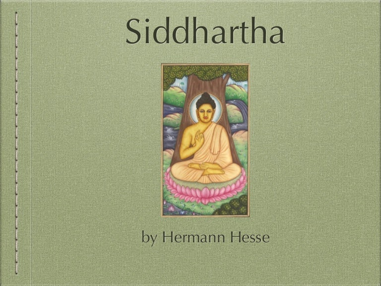 critical essay on siddhartha Get help on 【 siddhartha by hermann hesse essay 】 on graduateway huge assortment of free essays & assignments the best writers.