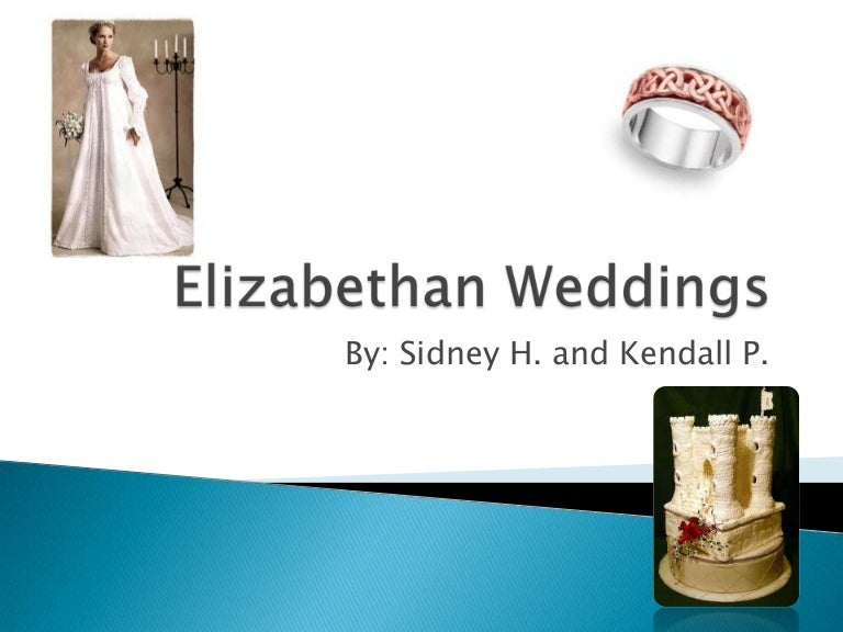Customs in england marriage elizabethan Marriage and