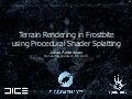 Terrain Rendering in Frostbite using Procedural Shader Splatting (Siggraph 2007)