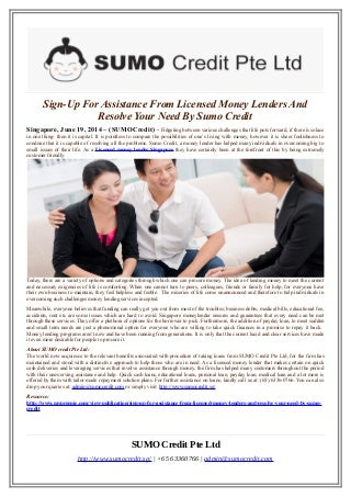 Sign-Up For Assistance From Licensed Money Lenders And Resolve Your Need By Sumo Credit
