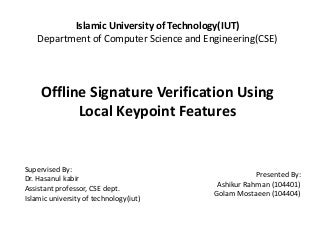 Off-line Signature Verification