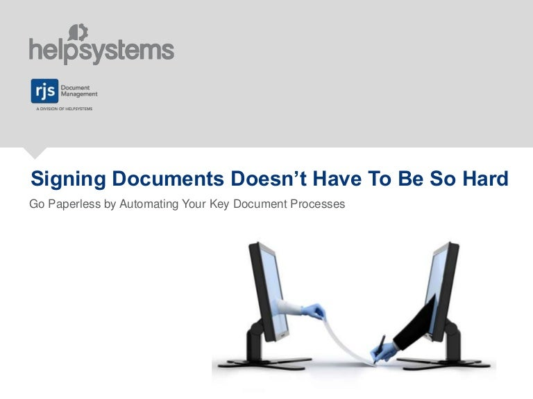 Signing Documents Doesn't Have to Be So Hard