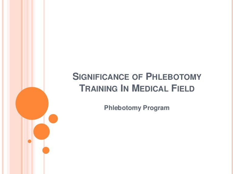 Significance Of Phlebotomy Training In Medical Field