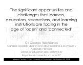 """Significant opportunities and challenges in the age of """"open"""" and """"connected"""". By George Veletsianos"""