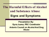 Harmful Effects of Alcohol and Substance Abuse-Signs and Symptoms