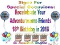 Signs For Special Occasions - Recelebrating an 18th Birthday in 2018