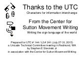 SIGNWRITING: Special Thanks to UTC (Unicode Technical Committee) 2015 by Stephen E  Slevinski Jr