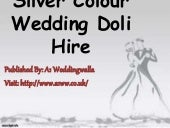 Silver Color Wedding Doli Hire
