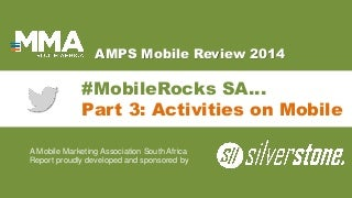 #MobileRocks South Africa 2014 : Part 3 - Mobile Activities
