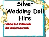 Silver Wedding Doli Hire