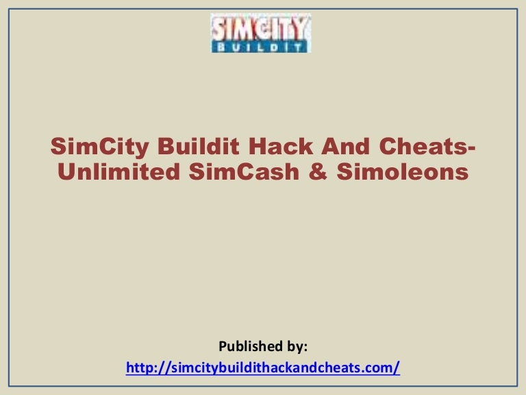 Sim city buildit hack and cheats unlimited simcash & simoleons
