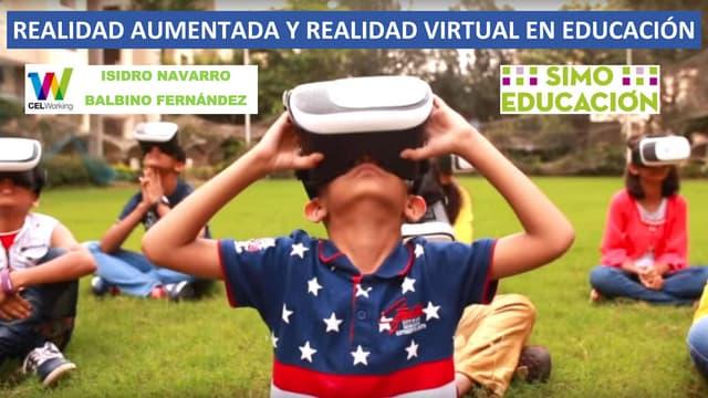 REALIDAD AUMENTADA Y VIRTUAL EN EDUCACION - SIMO 2018