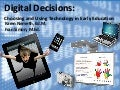 Digital Decisions: Choosing and Using Technology in Early Education - An Overview for K-6 Educators