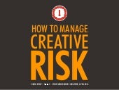 How To Manage Creative Risk