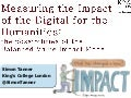 Measuring the Impact of the Digital for the Humanities