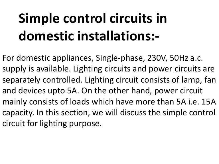 Simple control circuits in domestic installations,ppt,eee