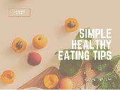 Simple Healthy Eating Tips