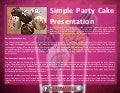 Simple party cake presentation