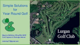 Simple Solutions for Golf Course Drainage