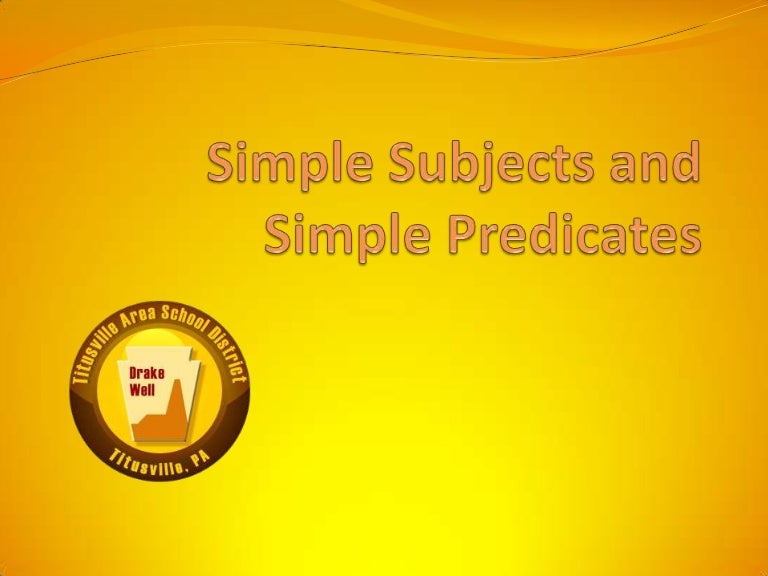 Simple subjects and simple predicates