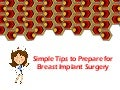 Simple Tips to Prepare for Breast Implant Surgery