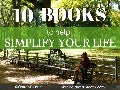 10 Books To Help You Simplify Your Life
