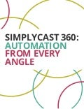 SimplyCast 360: Automation From Every Angle