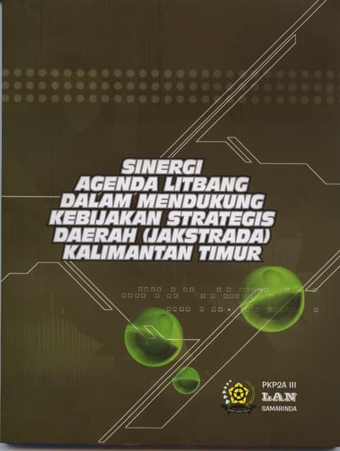 Sinergi Agenda Litbang Dalam Mendukung Kebijakan Strategis Daerah Kalimantan Timur