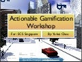 Gamified Education Workshop (Octalysis) in SIngapore