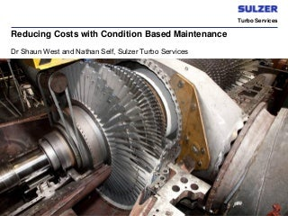 Reducing costs with condition based maintenance, IBC conference Singapore, 2010
