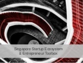 Singapore startup ecosystem and entrepreneur toolbox - Jun 2014