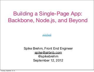 Building a Single-Page App: Backbone, Node.js, and Beyond