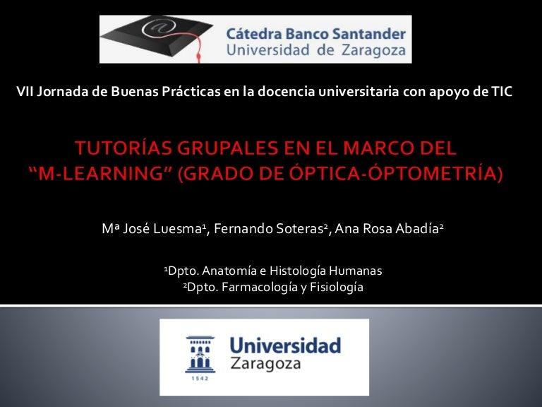 """TUTORÍAS GRUPALES EN EL MARCO DEL """"M-LEARNING"""" (GRADO DE ÓPTICA-ÓPTOM…"""