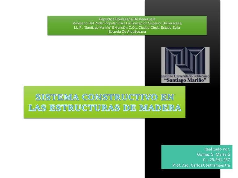 Sistema constructivo en las estructuras de madera