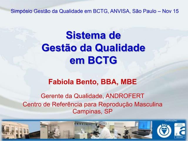 Sistema de Gestão da Qualidade em BCTG