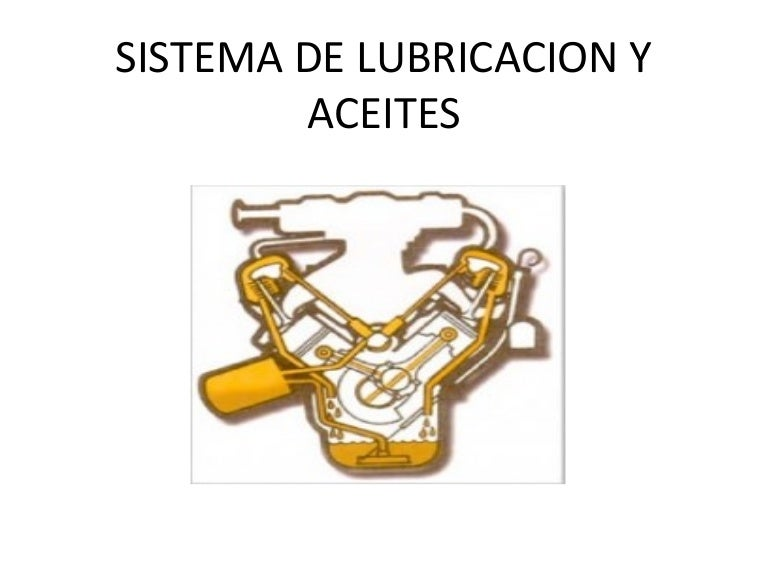 Partes del sistema de lubricacion y su funcion pdf