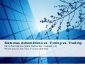 Sistemas Automaticos Vs Timing Vs Trading