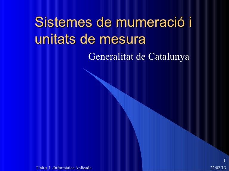 sistemes de mumeraci u00f3 i unitats de mesura