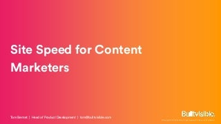 Site speed for content marketers