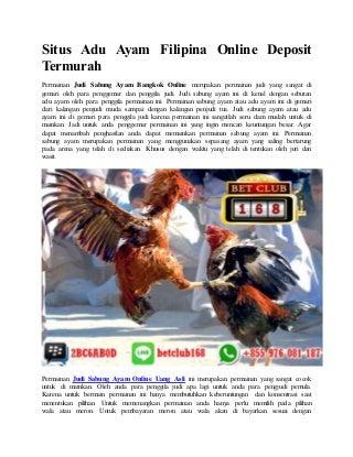 Situs adu ayam filipina online deposit termurah