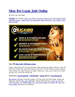 Situs bet login judi online