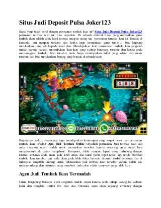 Situs judi deposit pulsa joker123