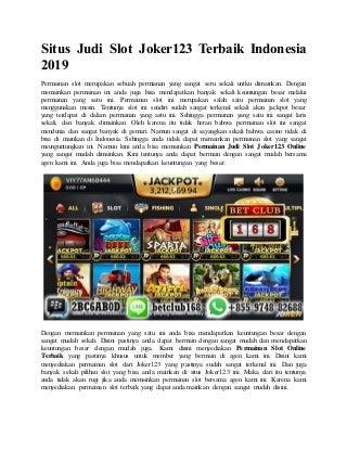 Situs judi slot joker123 terbaik indonesia 2019
