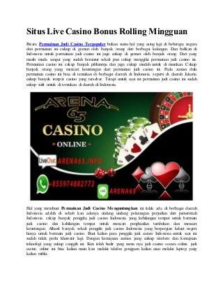 Situs live casino bonus rolling mingguan