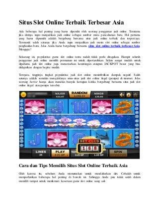 Situs slot online terbaik terbesar asia