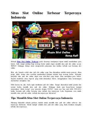 Situs slot online terbesar terpercaya indonesia