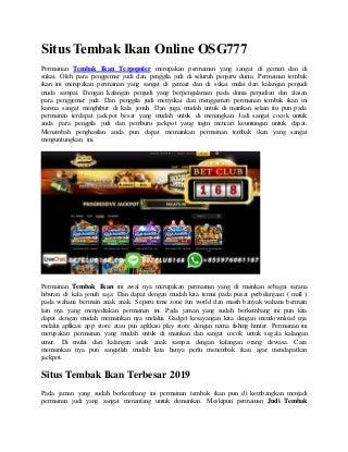 Situs tembak ikan online osg777