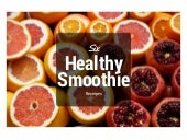 Six Healthy Smoothie Recipes