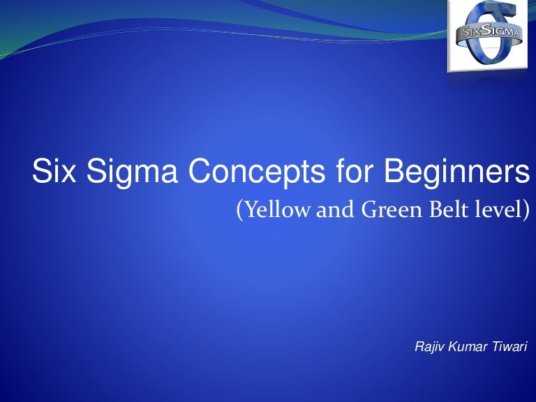 Six Sigma For Beginners Yellow And Green Belt