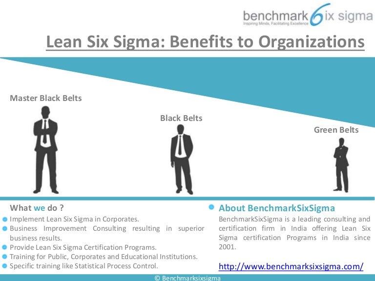 Six Sigma Benefits To Organizations
